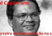 Semana de Saúde Pública resgata legado do ex-prefeito David Capistrano.